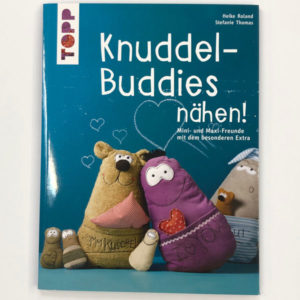 KnuddleBuddies nähen - TOPP Verlag