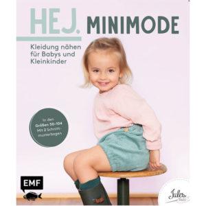 Hej. Minimode -Kleidung nähen für Babys und Kleinkinder - JulesNaht - EMF