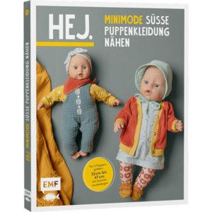 Hej. Minimode - Süsse Puppenkleidung nähen - EMF